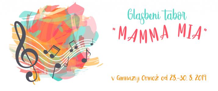 """Glasbeni tabor """"Mamma Mia"""""""